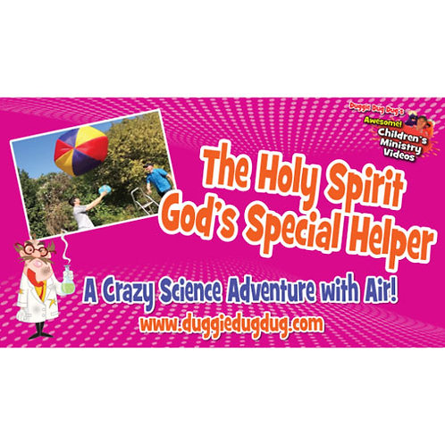 The Holy Spirit - God's Special Helper Crazy Science Teaching Series