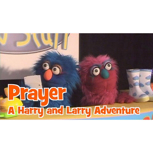 Prayer - a Harry and Larry Mini Adventure