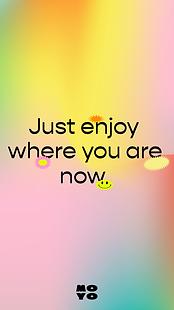 01-MOYO_Mobile-background_just-enjoy-whe