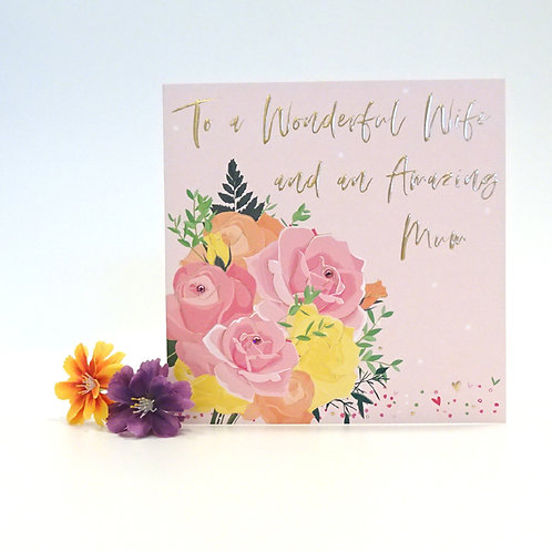 To A Wonderful Wife and an Amazing Mum