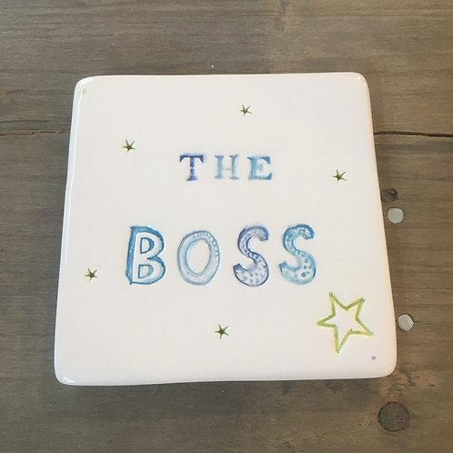 The Boss fun coaster gift idea