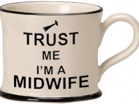 Trust Me I'm A Midwife Mug