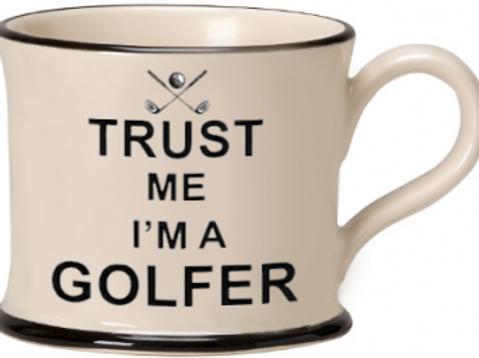 Trust Me I'm A Golfer Mug