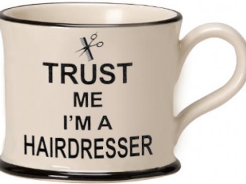 Trust Me I'm A Hairdresser Mug