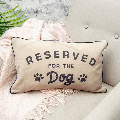 lovely reserved for dog fabric cushion
