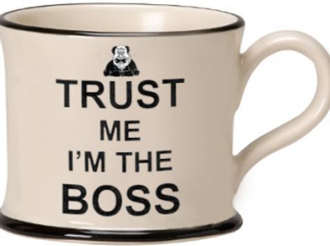 Trust Me I'm The Boss Mug