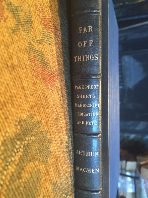 Things Far Off by Aurther Machen