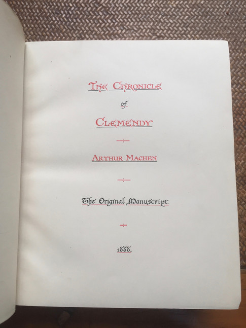The Chronicle of Clemendy 1888 by Arthur Machen