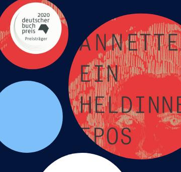 """Anne Webers """"Annette, ein Heldinnenepos"""" – ein preisgekrönter Aufruf zum Ungehorsam"""