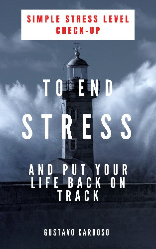 Simple and Practical Ideas to End Stress