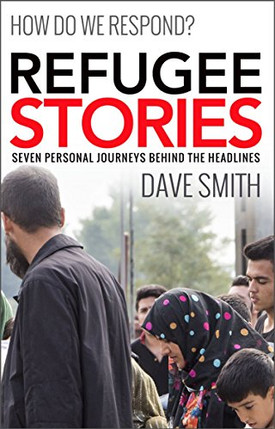 Refugee Stories by Dave Smith