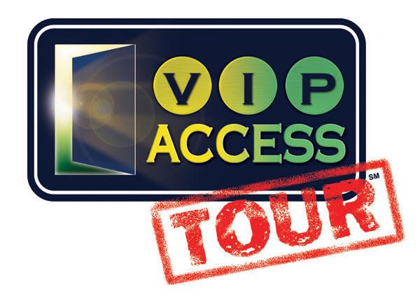 VIP Access Tour