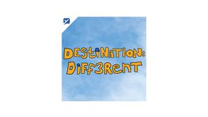 Destination: Different Podcast