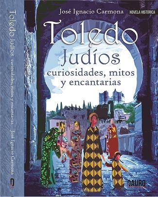 Toledo, Judios, curiosidades...