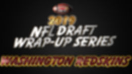 2019 NFL Draft Wrap-Up WAS.jpg