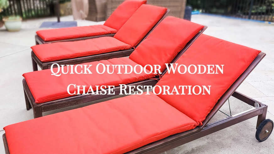 Quick Outdoor Wooden Chaise Restoration
