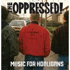the oppressed music for hooligans vinyl lp