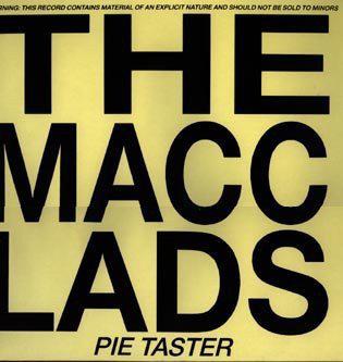 the macc lads pie taster 12 inch vinyl