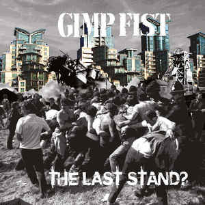 gimp fist the last stand vinyl lp