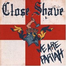 close shave we are pariah lp
