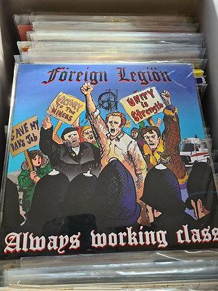 foreign legion allways working class lp