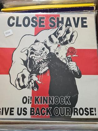 close shave oi kinnock lp