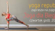 Joga dla Biegaczy w Yoga Republic!