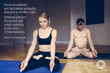 """""""Kontrola oddechu jest łącznikiem pomiędzy dyscypliną umysłu i ciała. Efektem ćwiczeń fizycznyc"""