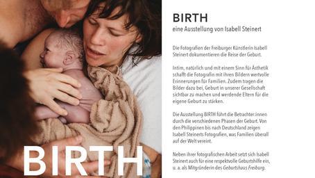 Ausstellung BIRTH I Geburtsfotografien im Jos-Fritz-Café Freiburg I 21.10. bis 18.12.2021
