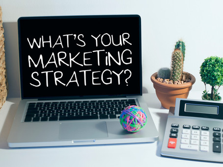 The Importance of a Marketing Strategy and Marketing Plan
