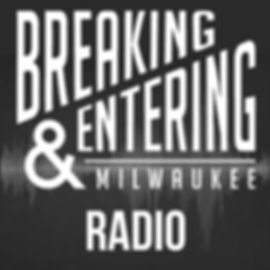 breaking and entering radio.jpg