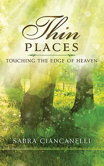 Cover image for Thin Places: Touching the edge of Heaven