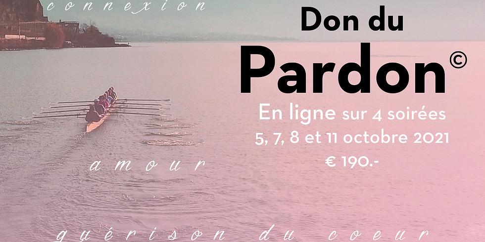 Don du Pardon En Ligne | 5,7,8 et 11 octobre 2021 | co-animé avec Anne-Sophie Barnier