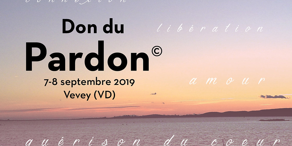 Don du Pardon | 7 - 8 septembre 2019 | Vevey