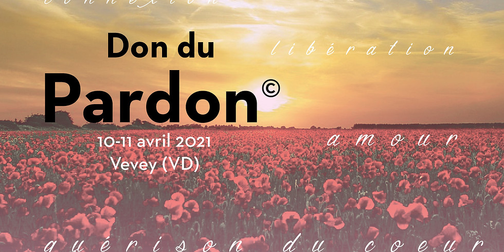 Don du Pardon | 10-11 avril 2021 | ANNULÉ