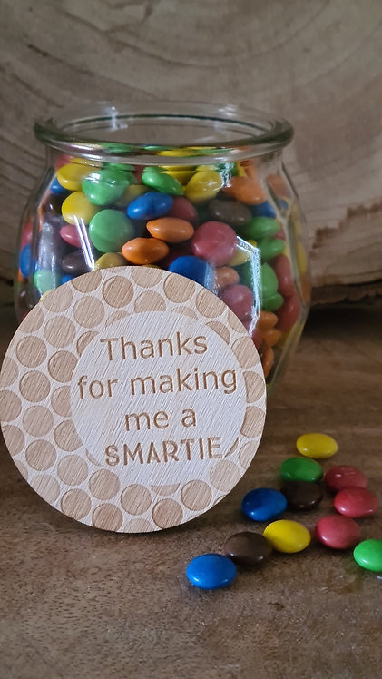 Glazen pot Thanks for making me a smartie