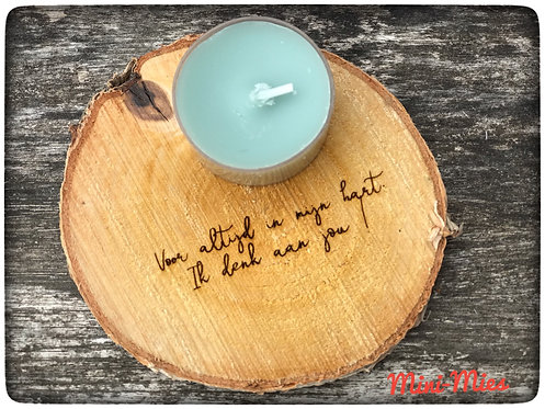 Boomschijfje met kaars: Voor altijd in mijn hart. Ik denk aan je!