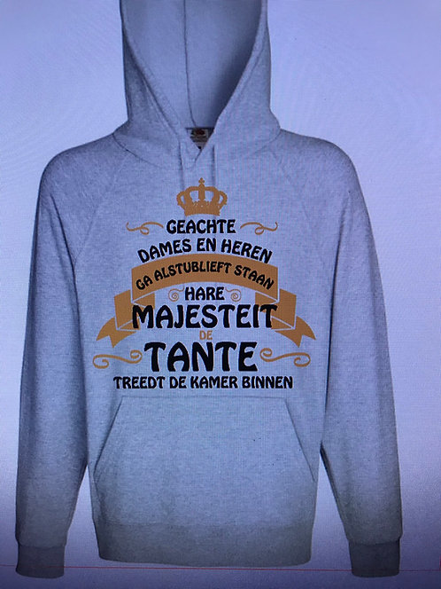 Hoodie of sweater Majesteit de Tante