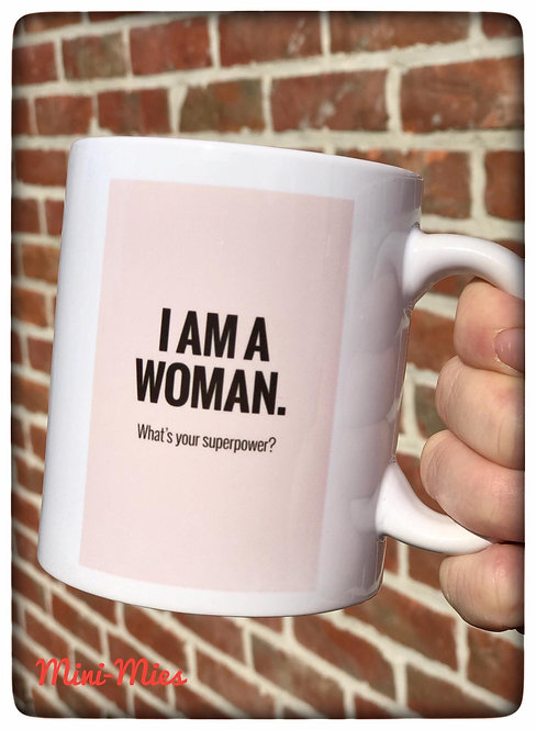Mok I am a woman. What's your superpower?