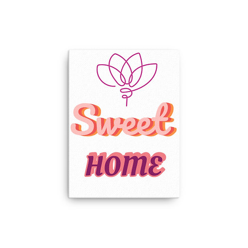 Canvas SWEET HOME