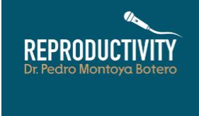 Reproductivity, el primer podcast de medicina reproductiva de Latinoamérica 🎙