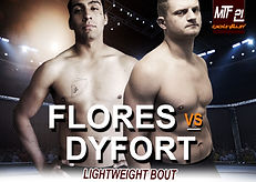 MTF 21 POSTER - FLORES VS DYFORT.jpg