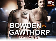 MTF 21 POSTER - Bowden vs Gawthorp.jpg