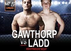 MTF 23 - GAWTHORP VS LADD.jpg
