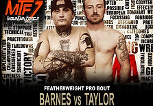 MTF 7 FIGHT CARD - BARNES VS TAYLOR.jpg