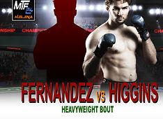MTF 24 -  FERNANDEZ VS HIGGINS.jpg