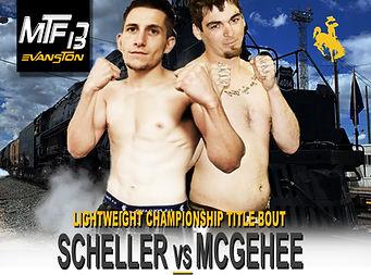 MTF 13 POSTER - SCHELLER VS MCGEHEE.jpg