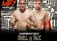 MTF 7 FIGHT CARD - ONIELL VS TALIC.jpg