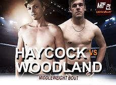 MTF 21 POSTER - HAYCOCK VS WOODLAND.jpg