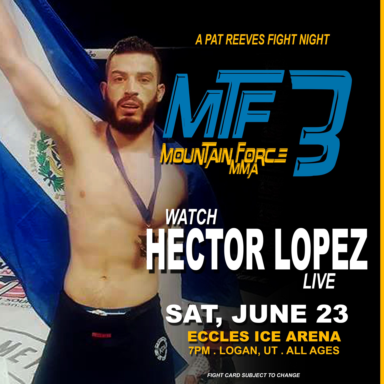 Hector Lopez AT MTF 3